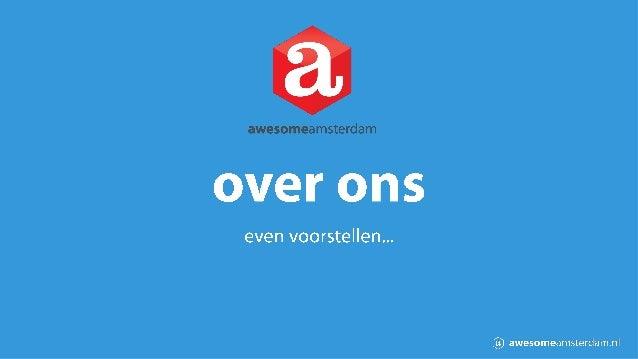 awesomeamsterdam is een content marketing bureau met een ruime ervaring in het bedenken én creëren van (online) content. C...
