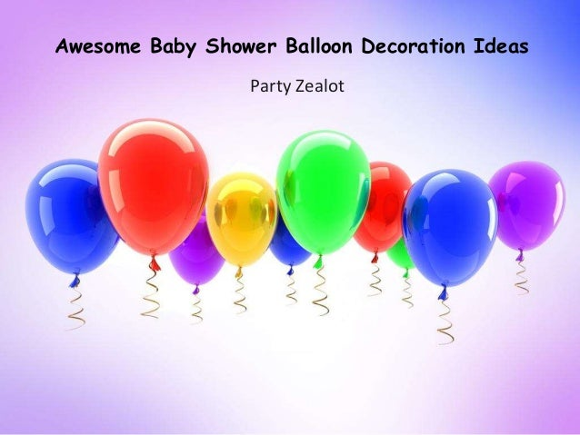 Awesome Baby Shower Balloon Decoration Ideas By Party Zealot