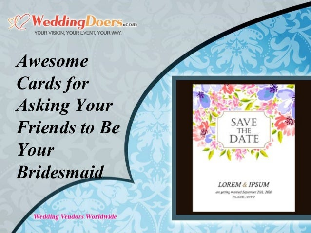 Cards for Asking Your Friends to Be Your Bridesmaid
