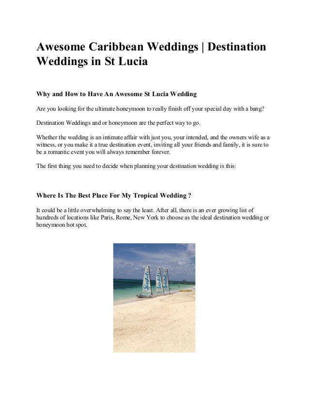 Awesome​ ​Caribbean​ ​Weddings​ ​|​ ​Destination Weddings​ ​in​ ​St​ ​Lucia Why​ ​and​ ​How​ ​to​ ​Have​ ​An​ ​Awesome​ ​S...