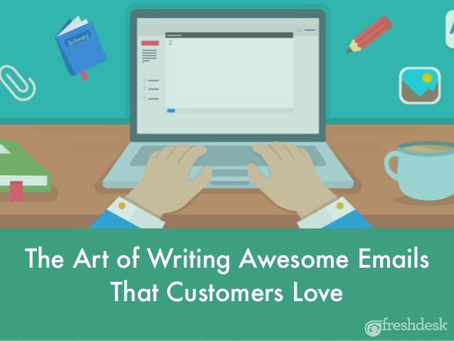 The Art of Writing Awesome Emails That Customers Love