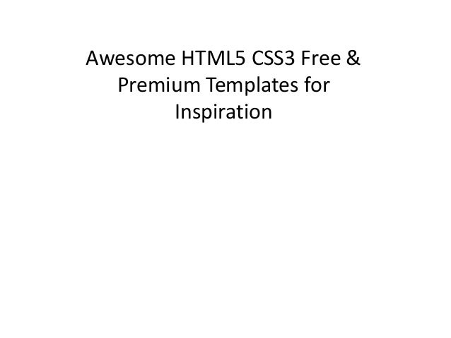 Awesome HTML5 CSS3 Free & Premium Templates for Inspiration