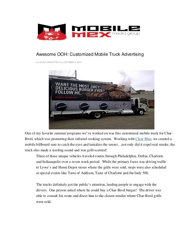Awesome OOH: Customized Mobile Truck Advertising       by L A U R A MA N S F I E L D on OCTOBER 4, 2012One of my favorite ...