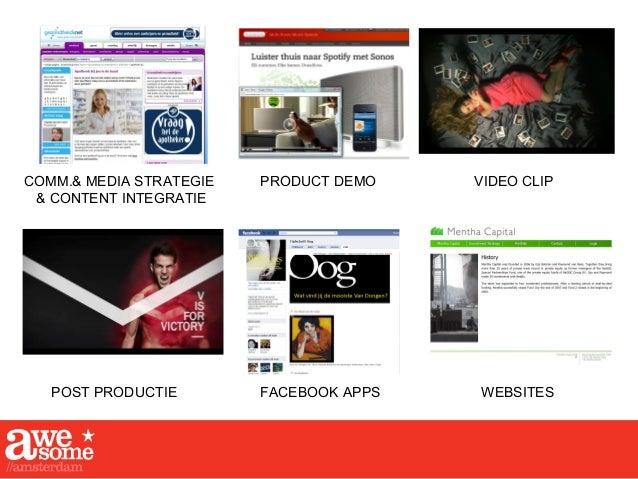 FACEBOOK APPS PRODUCT DEMO VIDEO CLIP POST PRODUCTIE COMM.& MEDIA STRATEGIE & CONTENT INTEGRATIE WEBSITES