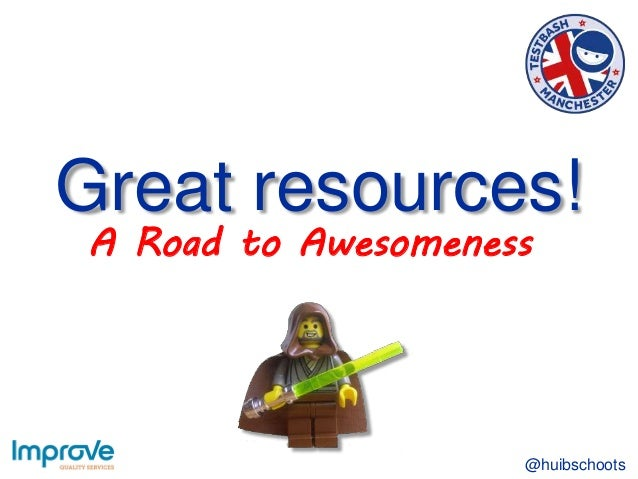 Great resources! @huibschoots A Road to Awesomeness