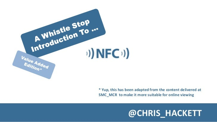 * Yup, this has been adapted from the content delivered at SMC_MCR to make it more suitable for online viewing            ...