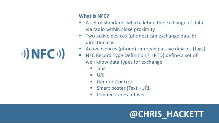 A Whistle Stop Introduction to NFC Slide 2