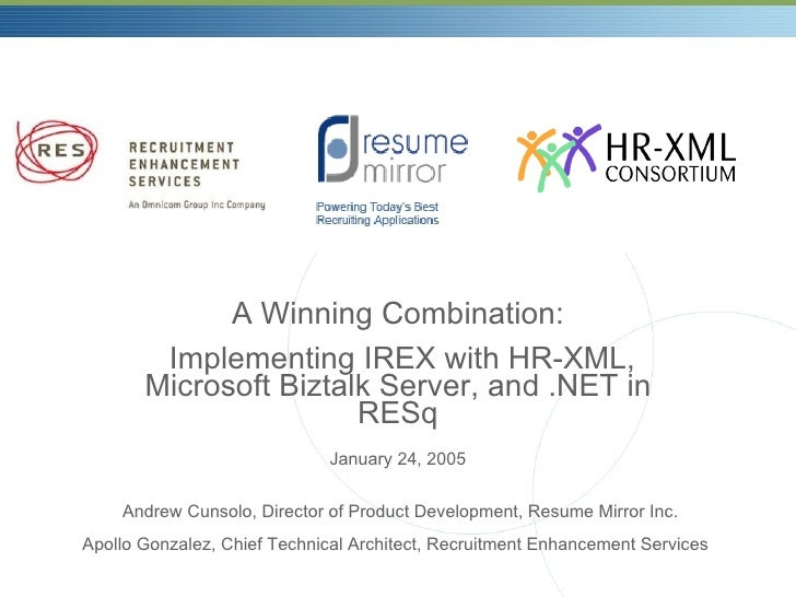 A Winning Combination Implementing I Rex With Hr Xml Microsoft Biztalk Server And  Net In Re Sq 20050124 06