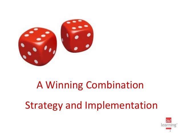 A Winning CombinationStrategy and Implementation                              1
