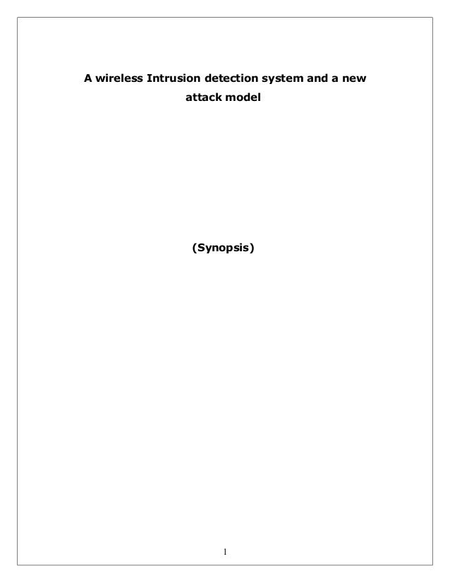 A wireless Intrusion detection system and a new attack model  (Synopsis)  1