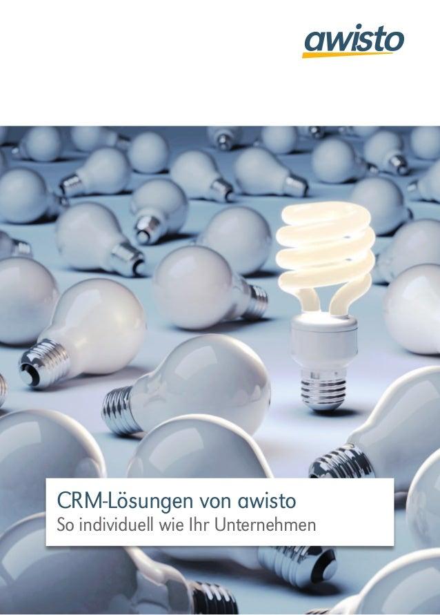 CRM-Lösungen von awisto So individuell wie Ihr Unternehmen