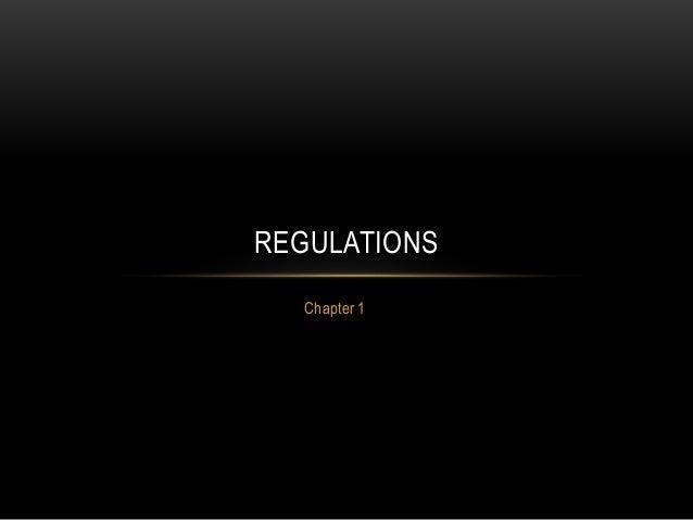 Chapter 1 REGULATIONS
