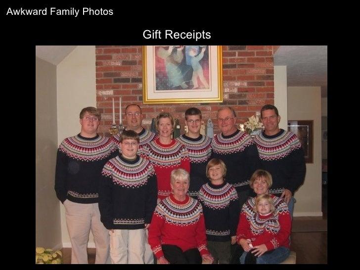Gift Receipts Awkward Family Photos