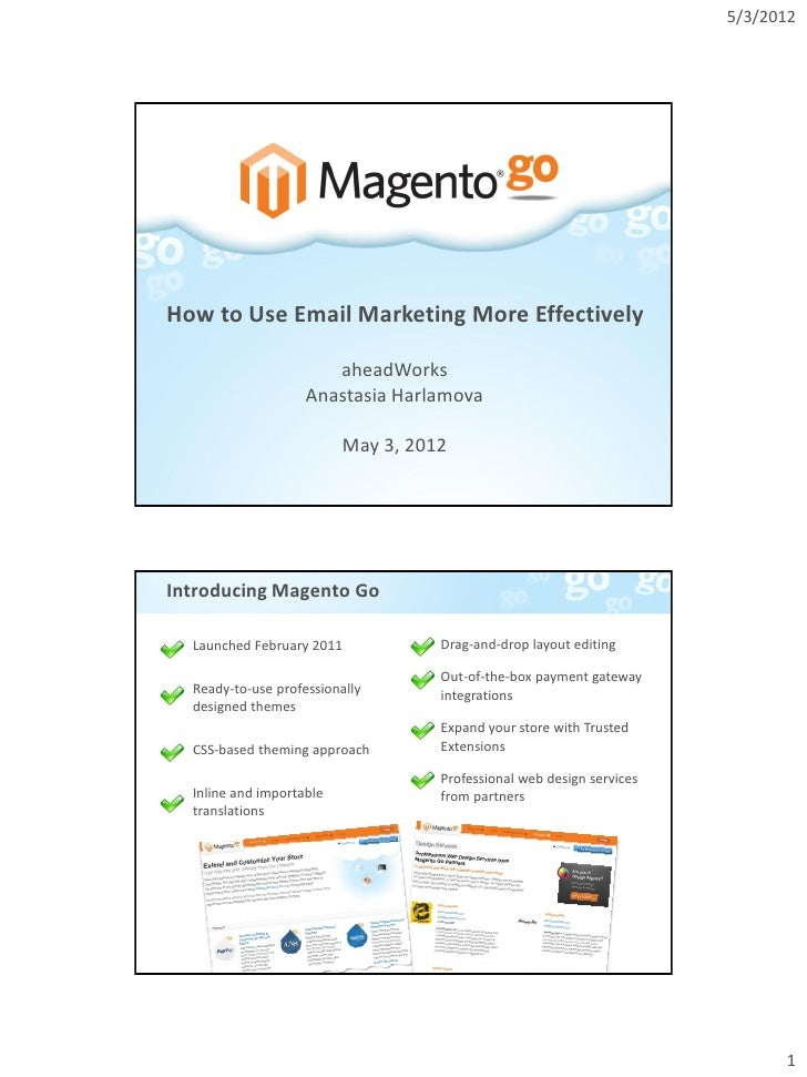 5/3/2012How to Use Email Marketing More Effectively                       aheadWorks                    Anastasia Harlamov...