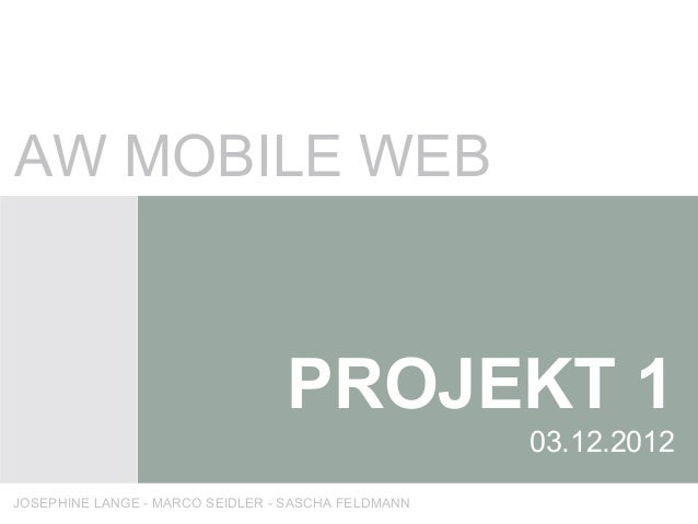AW MOBILE WEB                                 PROJEKT 1                                                    03.12.2012JOSEP...