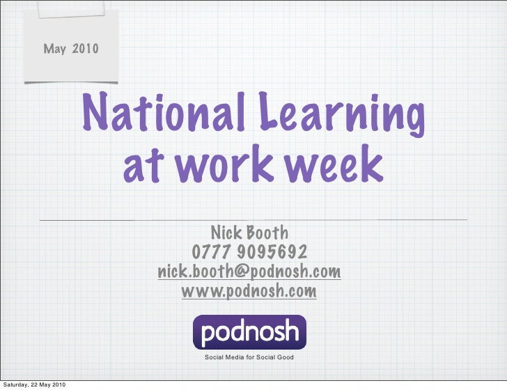 May 2010                             National Learning                           at work week                             ...