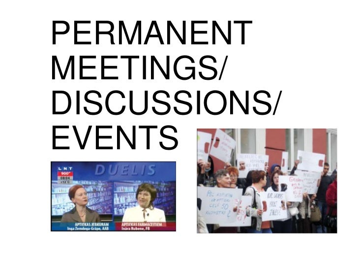 PERMANENT MEETINGS/<br />DISCUSSIONS/<br />EVENTS<br />