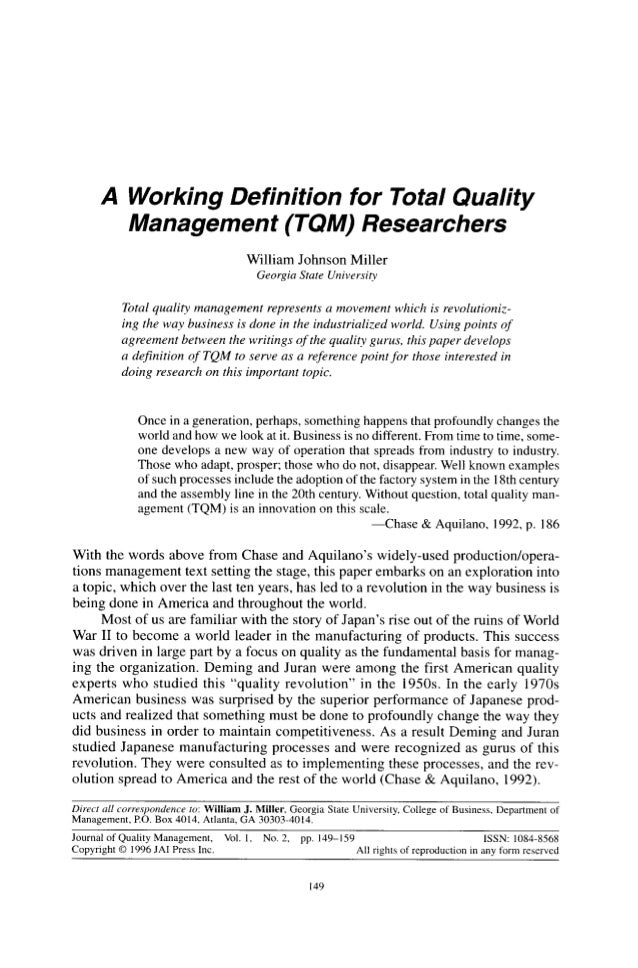 total quality management definitions Total quality management (tqm) is a project management technique or strategy   standards must be developed, procedures well defined, and all involved must .