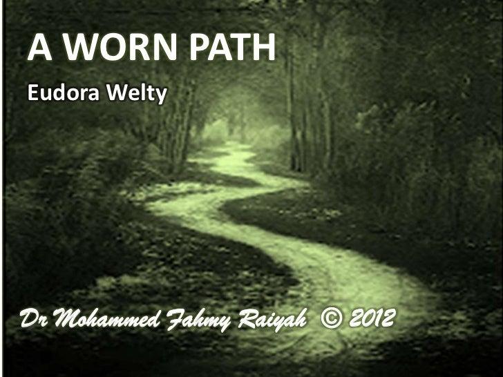 A Worn Path by Eudora Welty
