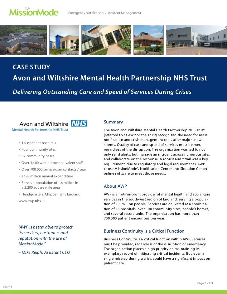 Emergency Notification • Incident Management         CASE STUDY         Avon and Wiltshire Mental Health Partnership NHS T...