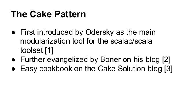 8 The Cake Pattern