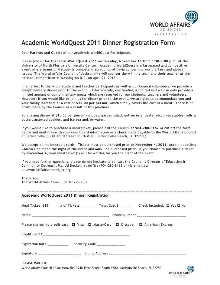 Academic WorldQuest 2011 Dinner Registration FormDear Parents and Guests of our Academic WorldQuest Participants,Please jo...