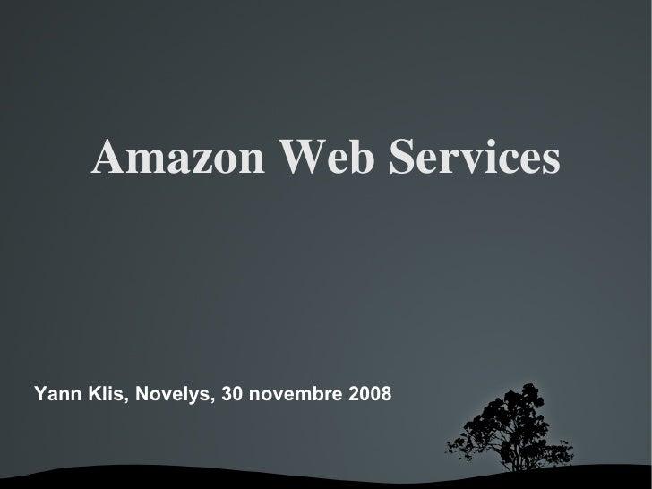 AmazonWebServices    Yann Klis, Novelys, 30 novembre 2008