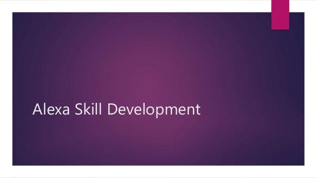 Alexa Skill Development