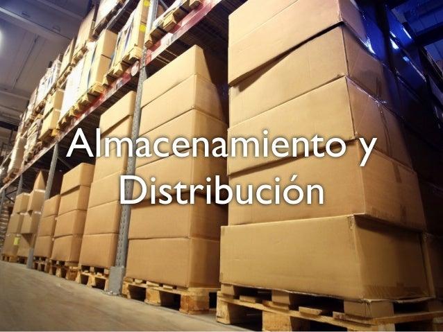 Almacenamiento y  Distribución