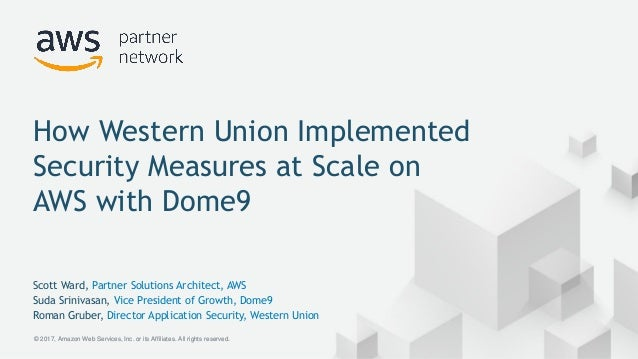 how western union implemented security measures at scale on aws with rh slideshare net