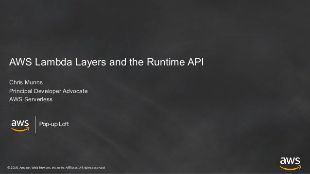 AWS Lambda Layers, the Runtime API, & Nested Applications