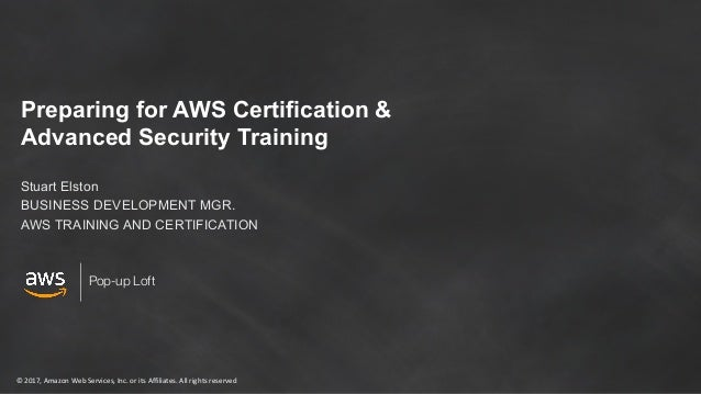 Preparing for AWS Certification & Advanced Security Training