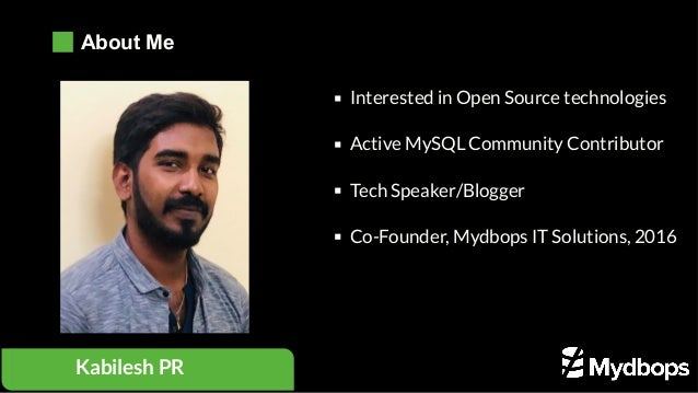 Interested in Open Source technologies Active MySQL Community Contributor Tech Speaker/Blogger Co-Founder, Mydbops IT Sol...