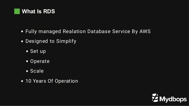 What Is RDS Fully managed Realation Database Service By AWS Designed to Simplify Set up Operate Scale 10 Years Of Operati...