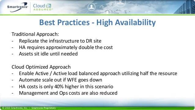 © 2013 Smartronix, Inc. – Smartronix Proprietary • Load balanced workloads • Increase/decrease compute, RAM and storage • ...