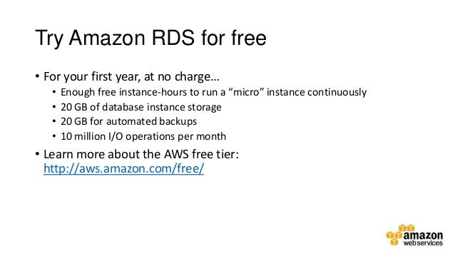 Day 2 - Amazon RDS - Letting AWS run your Low Admin, High Performance…