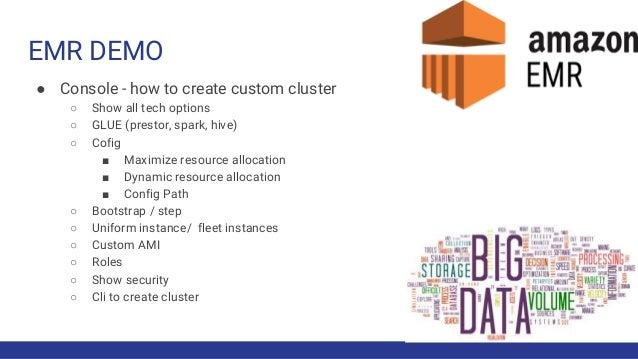 AWS Big Data Demystified #2   Athena, Spectrum, Emr, Hive