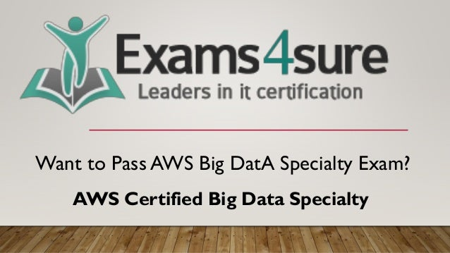 aws big data specialty dumps with 100% passing guarantee