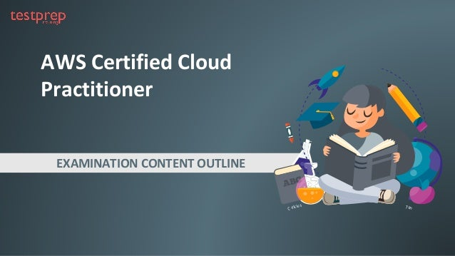 AWS Certified Cloud Practitioner Brochure and sample questions