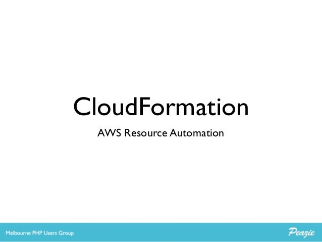 CloudFormation AWS Resource Automation