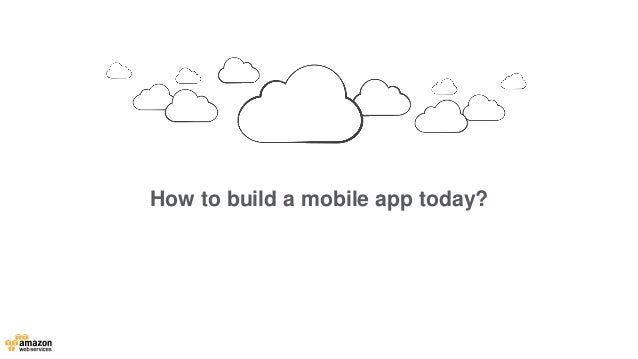 Mobile on AWS Slide 2