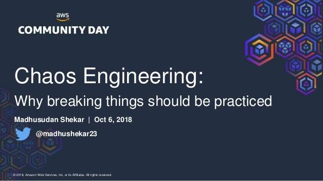 Keynote - Chaos Engineering: Why breaking things should be practiced Slide 2