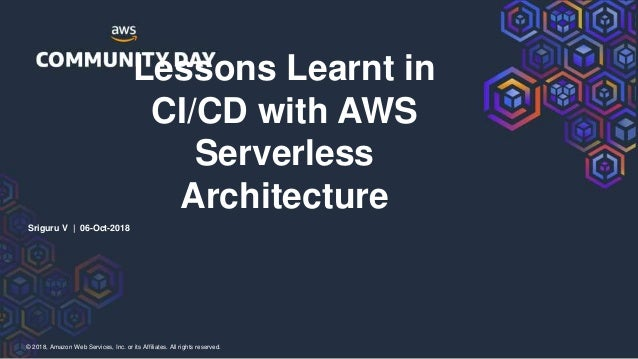 Lessons learnt in CI/CD with AWS serverless architecture Slide 2