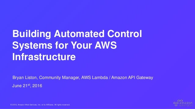 Using AWS Lambda to Build Control Systems for Your AWS
