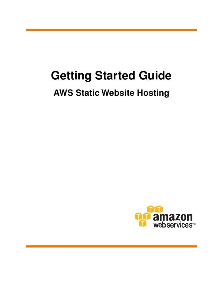 Getting Started GuideAWS Static Website Hosting