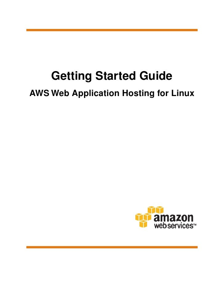Getting Started GuideAWS Web Application Hosting for Linux