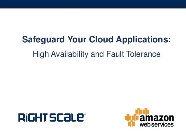 #1Safeguard Your Cloud Applications:High Availability and Fault Tolerance