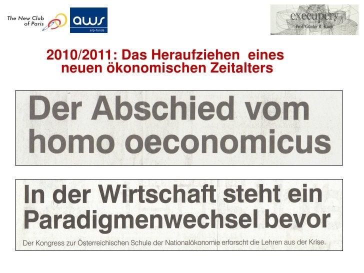 2010/2011: Das Heraufziehen eines  neuen ökonomischen Zeitalters