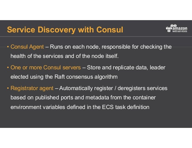 Running containerised applications at scale on aws for Consul aws ecs