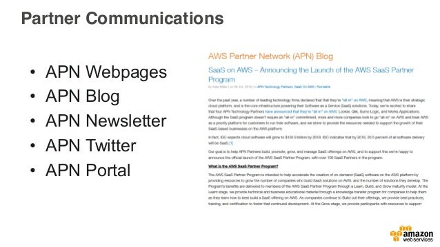 Content on the APN Portal • A wealth of business and technical enablement content • Includes early releases of AWS Quick S...